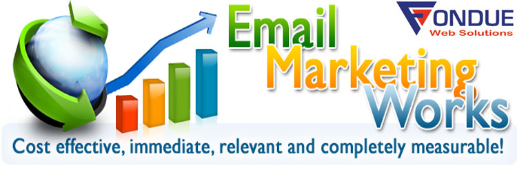 Cost Effective, Immediate and Measurable Email Marketing Solutions That Works